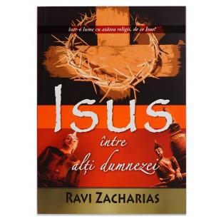 Isus intre alti dumnezei de Ravi Z.
