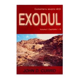 Exodul volumul 1 - Comentariu Biblic verset cu verset