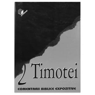 2 Timotei - Comentarii Biblice expozitive