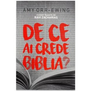 De ce ai crede Biblia? de Amy Orr-Ewing