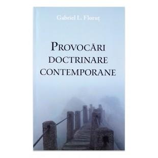 Provocari doctrinare contemporane - 4 eseuri teologice