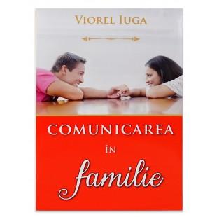 Comunicarea in familie de Viorel Iuga