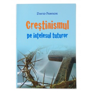 Crestinismul pe intelesul tuturor de David Pawson
