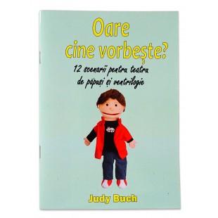 Oare cine vorbeste de Judy Buch