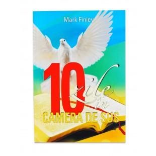 10 zile în Camera de Sus de Mark Finley