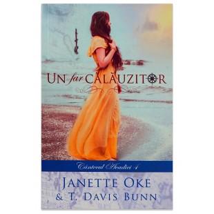 Un far calauzitor de Davis Bunn şi Janette Oke