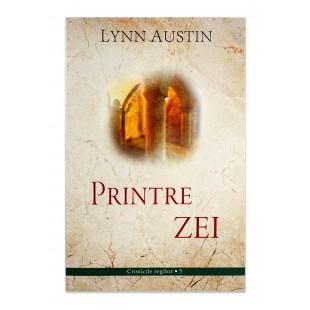 Printre zei, Lynn Austin carti