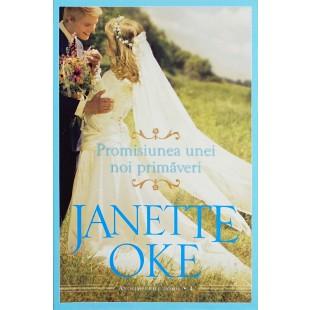 Promisiunea unei noi primaverii, Janette Oke carti
