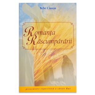 Romanta rascumpararii - Prezentare expozitiva a cartii Rut