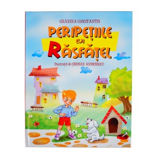Peripetiile lui Rasfatel - Povestiri crestine pentru copii