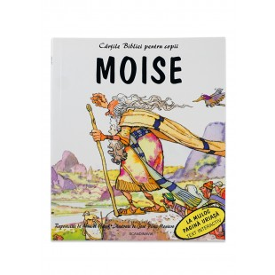 Biblia pentru copii - Moise