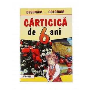 Carticica de 6 ani - Carte de colorat