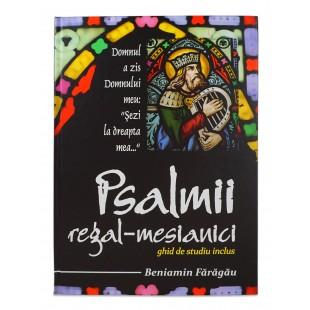 Psalmii regal mesianici - comentarii biblice verset cu verset