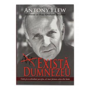 Exista Dumnezeu de Antony Flew