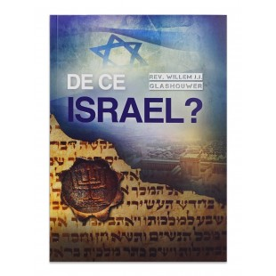 De ce Israel? Intelegand Israelul, Biserica si neamurile