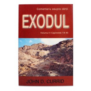 Exodul volumul 2 - Comentariu Biblic verset cu verset