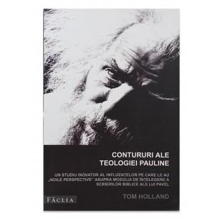 Contururi ale teologiei pauline de Tom Holland