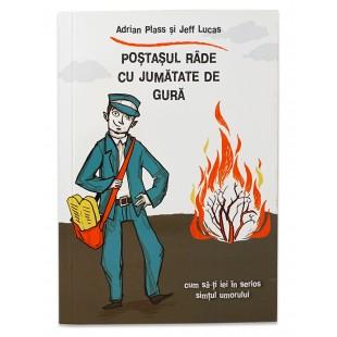 Poştaşul râde cu jumătate de gură de Adrian Plass si Jeff Lucas