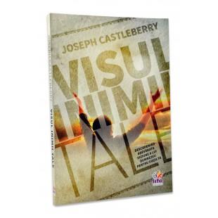 Visul inimii tale de Joseph Castleberry