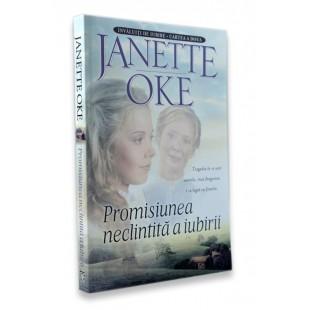 Promisiunea neclintita a iubirii, Janette Oke