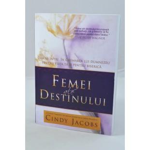 Femei ale destinului de Cindy Jacobs