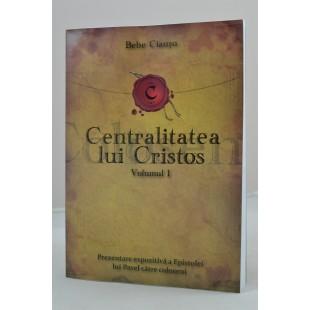 Centralitatea lui Cristos, vol. 1 de Bebe Ciausu