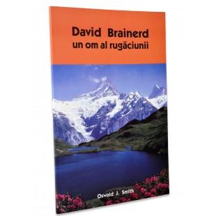 David Brainerd un om al rugăciunii de Oswald J. Smith