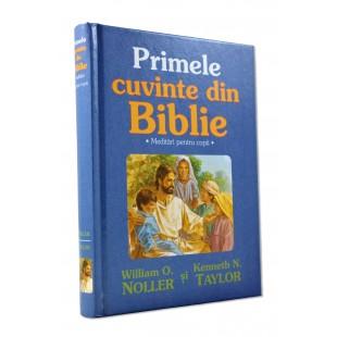 Biblia pentru copii- Primele cuvinte din Biblie (0-4 ani)