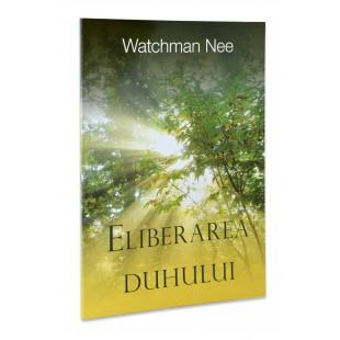Eliberarea duhului de Watchman Nee