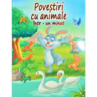 Povestiri cu animale, intr-un minut - Povești pentru copii