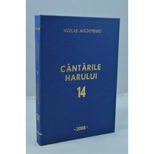 Cantarile harului 14- Nicolae Moldoveanu