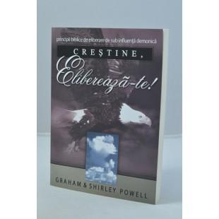 Crestine elibereaza-te de Graham Powell