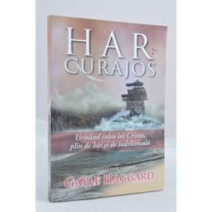 Har curajos de Gayle Haggard