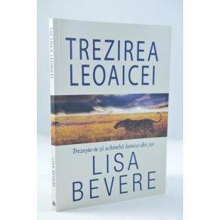 Trezirea leoaicei de Lisa Bevere