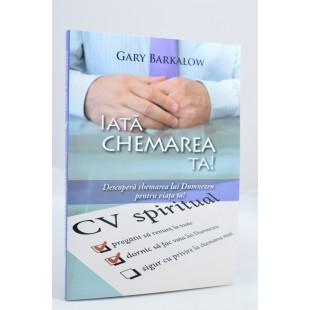 Iata chemarea Ta de Gary Barkalow