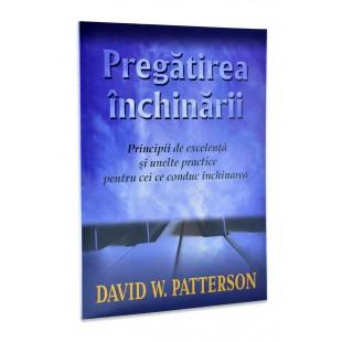 Pregătirea închinării de David W. Patterson
