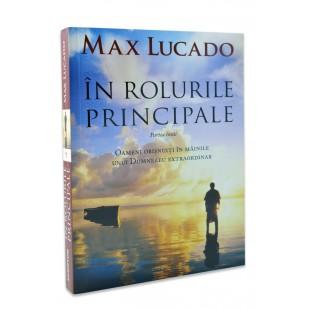 In rolurile principale de Max Lucado