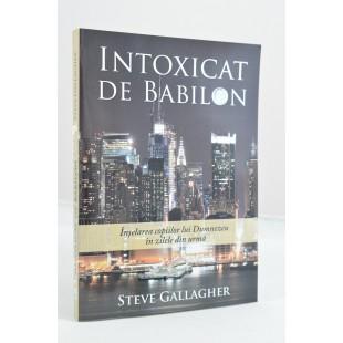 Intoxicat de Babilon de Steve Gallagher