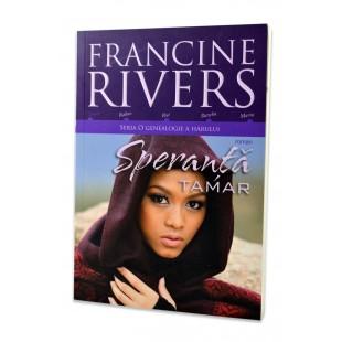 Speranta -Tamar de Francine Rivers