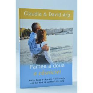 Partea a doua a căsniciei de Claudia & David Arp