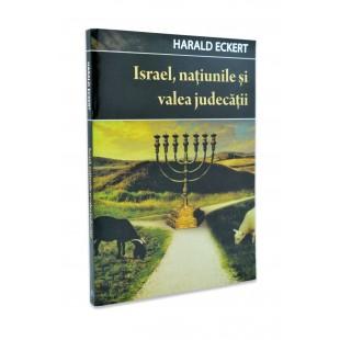 Israel, națiunile și valea judecații de Harald Eckert