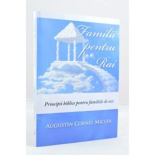 Familii pentru Rai de Augustin Cornel Miclea