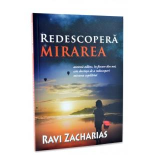 Redescopera mirarea de Ravi Zacharias