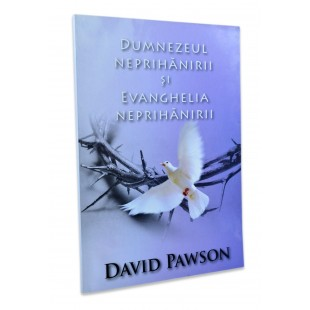 Dumnezeul neprihanirii si Evanghelia neprihanirii de David Pawson