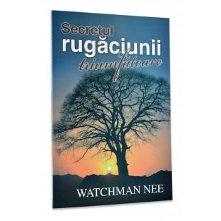 Secretul rugăciunii triumfătoare de Watchman Nee