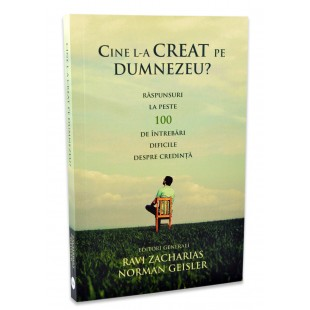 Cine L-a creat pe Dumnezeu? de Ravi Zacharias