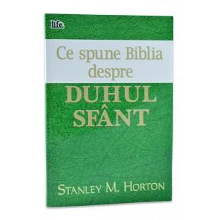 Ce spune Biblia despre Duhul Sfant de Stanley M. Horton