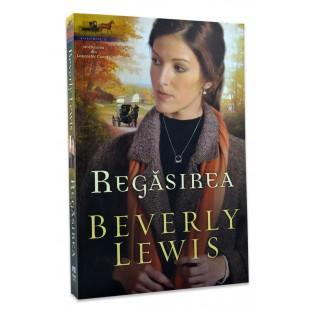 Regăsirea de Beverly Lewis