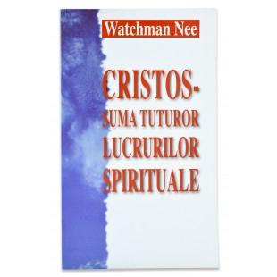 Cristos - Suma tuturor lucrurilor de Watchman Nee