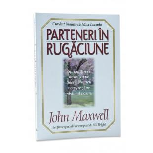Parteneri in rugaciune de John Maxwell
